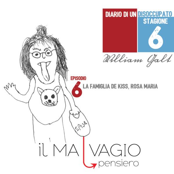 Diario S6 G6. La famiglia De Kiss, Rosa Maria